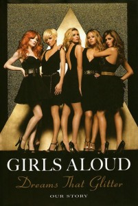 Girls Aloud: Dreams that Glitter Paperback Book Cover