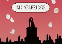 Marriage Misunderstanding and Mr Selfridge